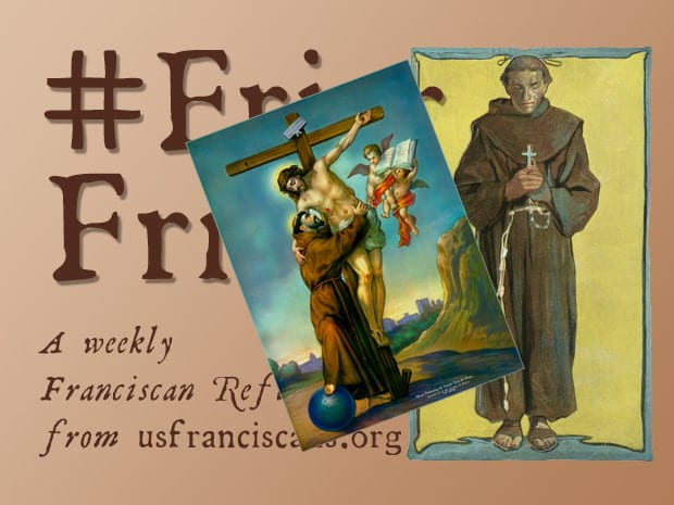 #FriarFriday – A Franciscan Holy Week