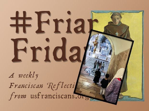 #FriarFriday – Pilgrimage to the Holy Land