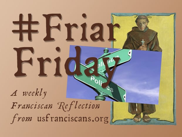 #FriarFriday – Politics & Religion: Head, Gut, and Heart